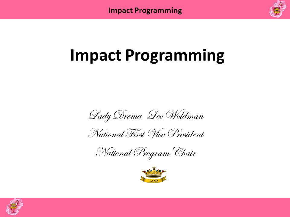 Impact Programming Lady Drema Lee Woldman