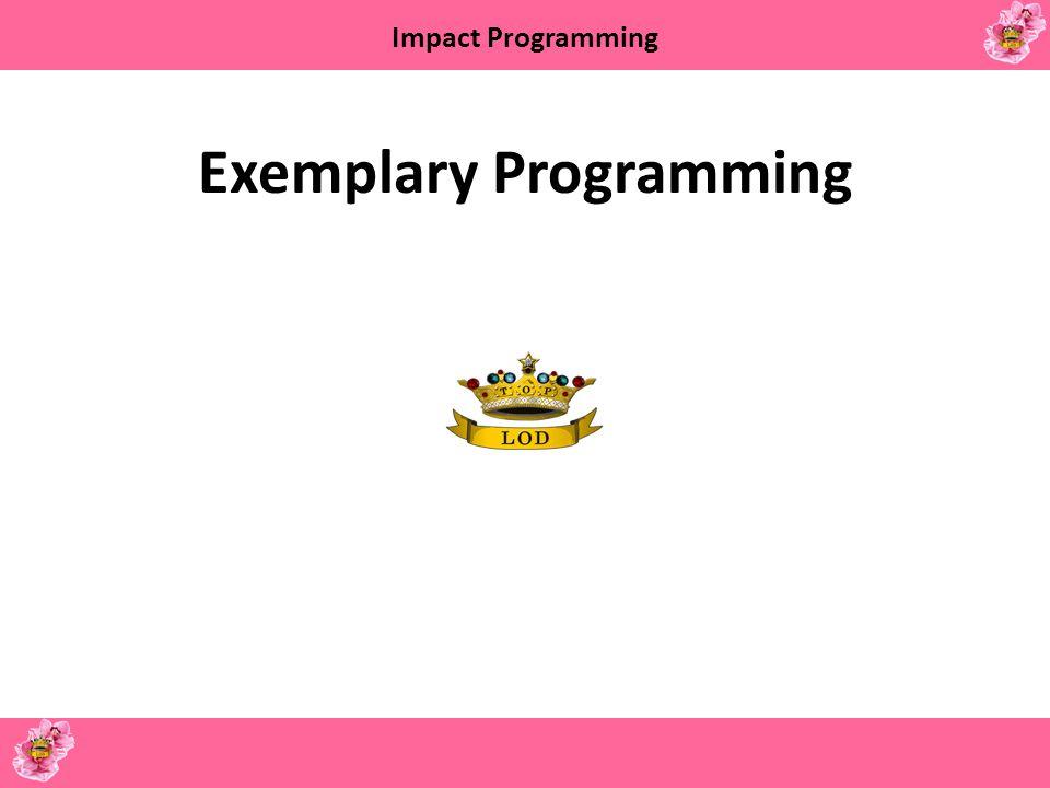 Exemplary Programming