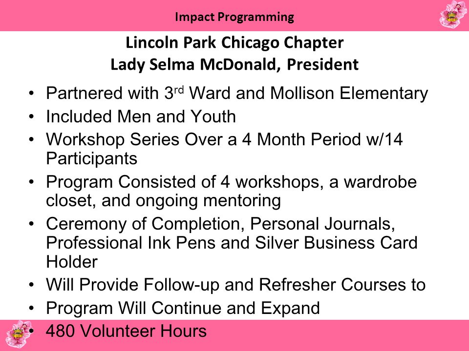 Lincoln Park Chicago Chapter Lady Selma McDonald, President