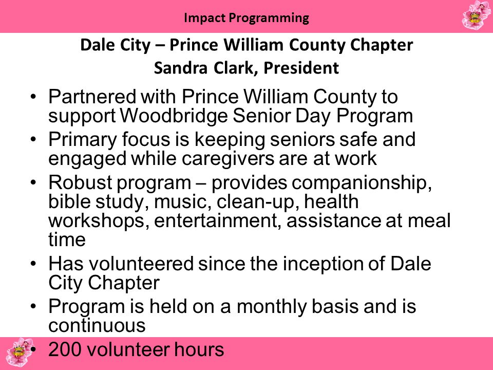 Dale City – Prince William County Chapter Sandra Clark, President