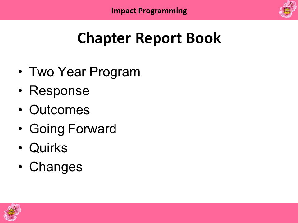 Chapter Report Book Two Year Program Response Outcomes Going Forward