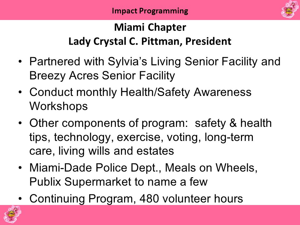 Miami Chapter Lady Crystal C. Pittman, President