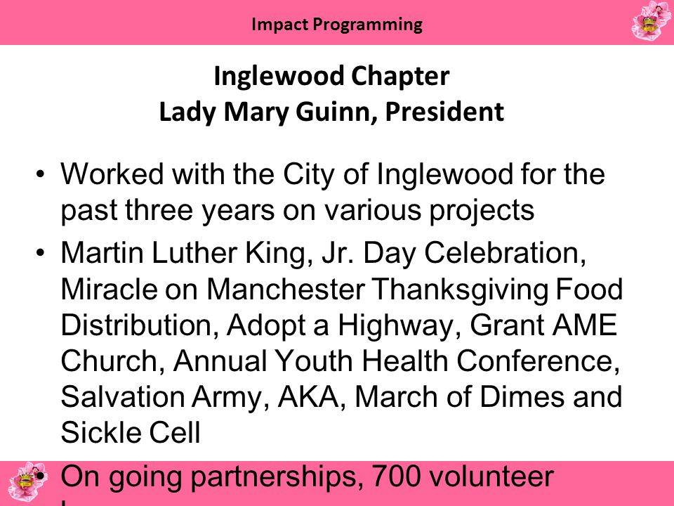 Inglewood Chapter Lady Mary Guinn, President