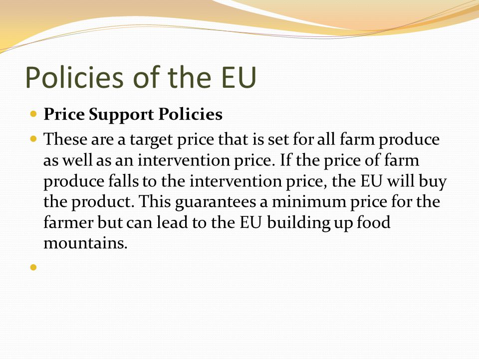 Policies of the EU Price Support Policies