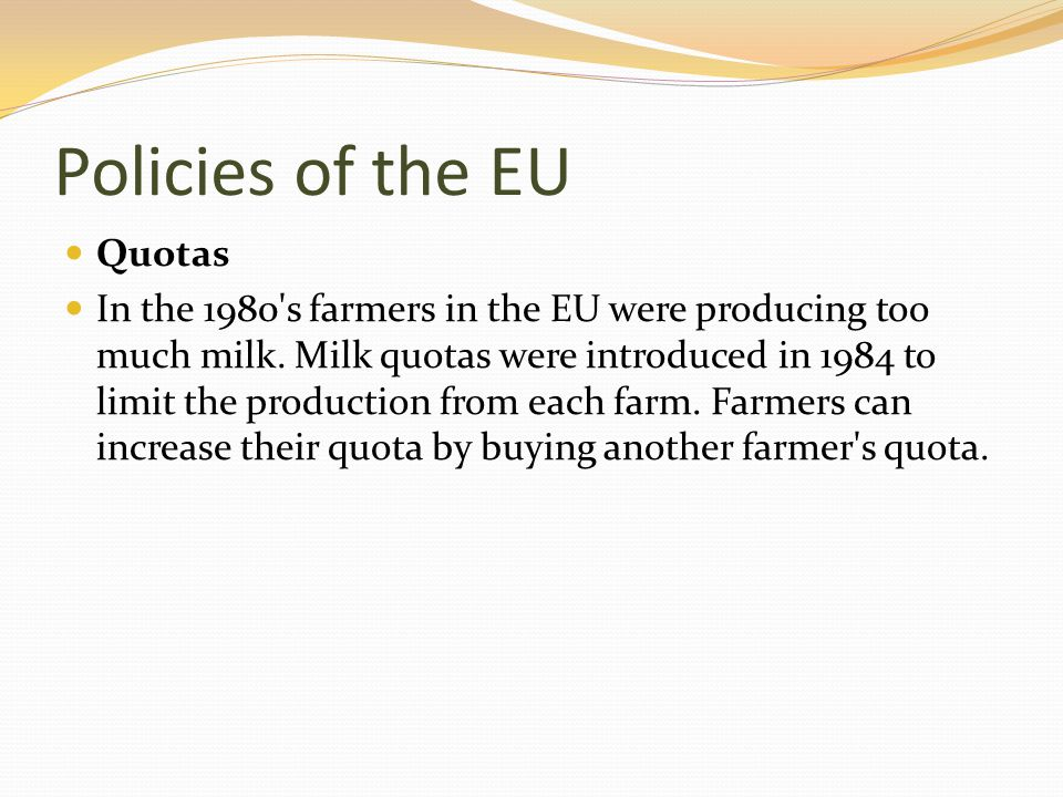 Policies of the EU Quotas