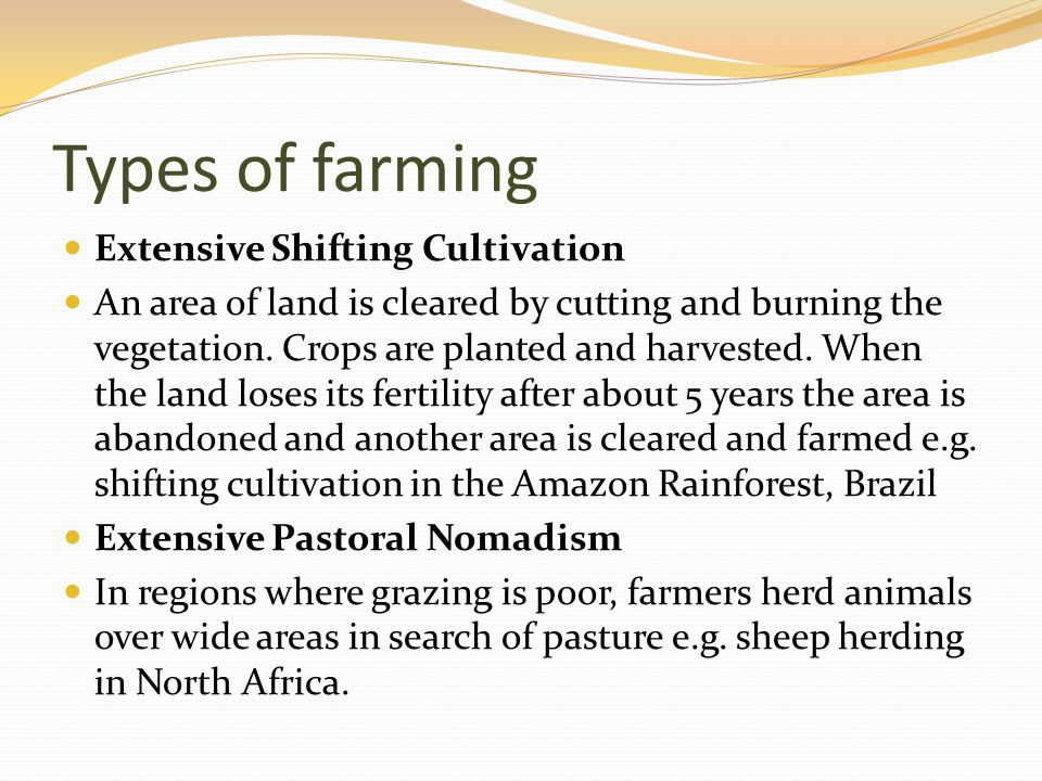 Types of farming Extensive Shifting Cultivation