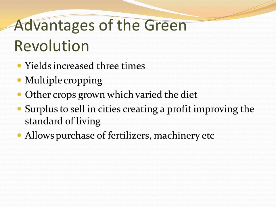 Advantages of the Green Revolution