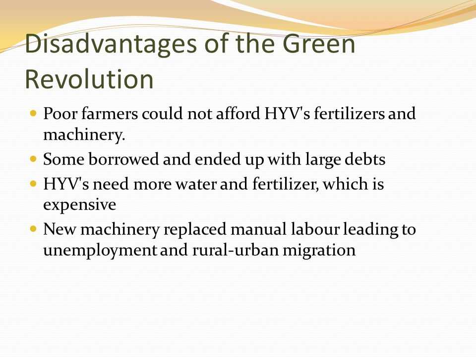 Disadvantages of the Green Revolution