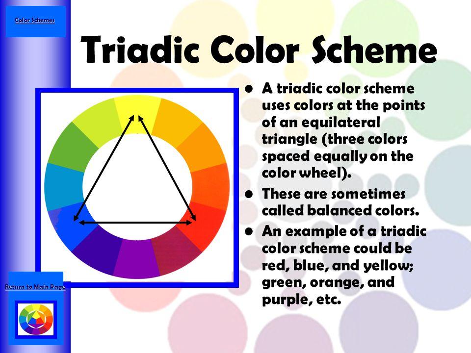 Color Schemes Triadic Color Scheme.