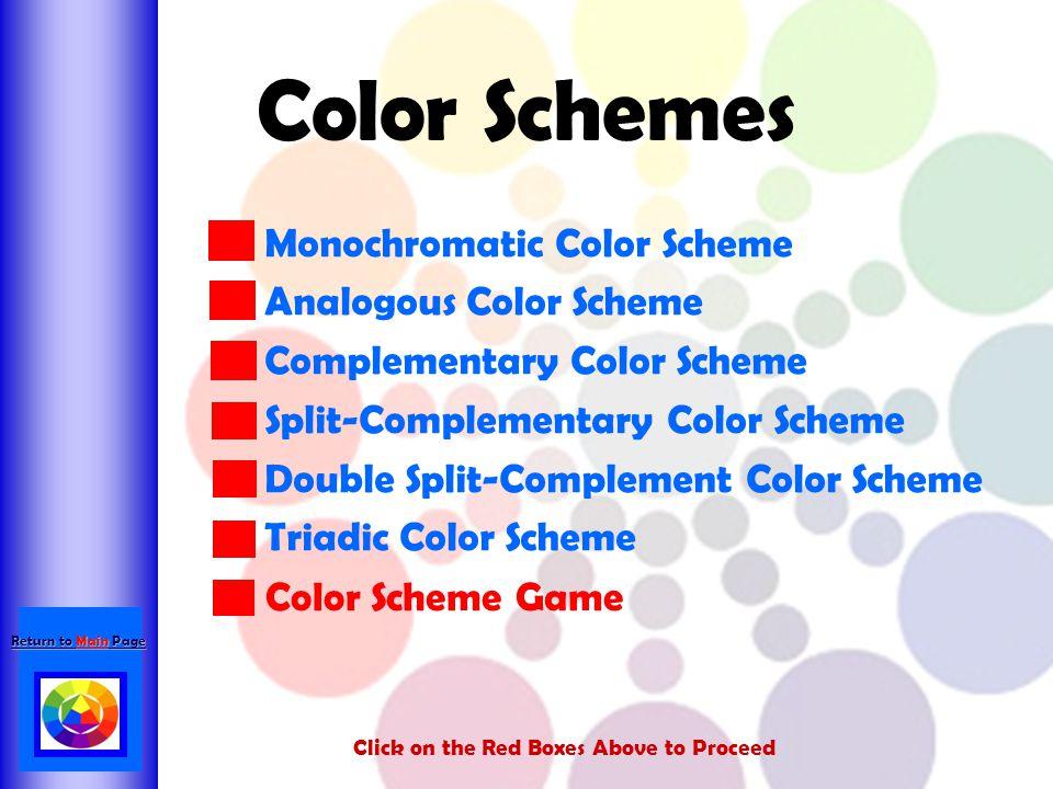Color Schemes Monochromatic Color Scheme Analogous Color Scheme