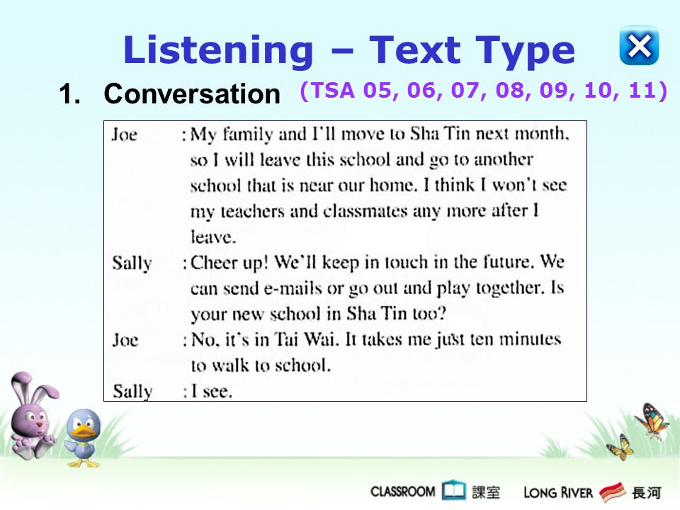 Listening – Text Type 1. Conversation (TSA 05, 06, 07, 08, 09, 10, 11)