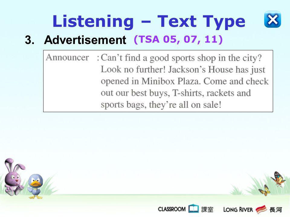 Listening – Text Type 3. Advertisement (TSA 05, 07, 11)