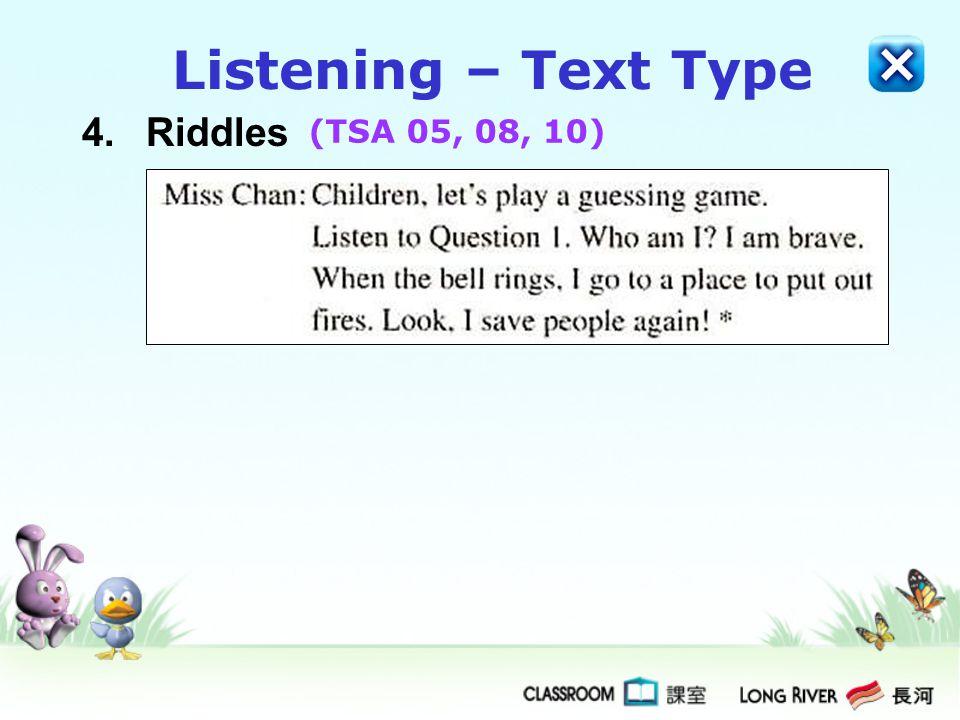 Listening – Text Type 4. Riddles (TSA 05, 08, 10)