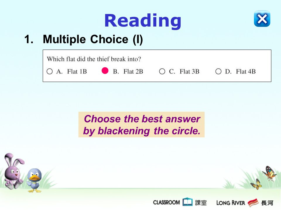 Choose the best answer by blackening the circle.