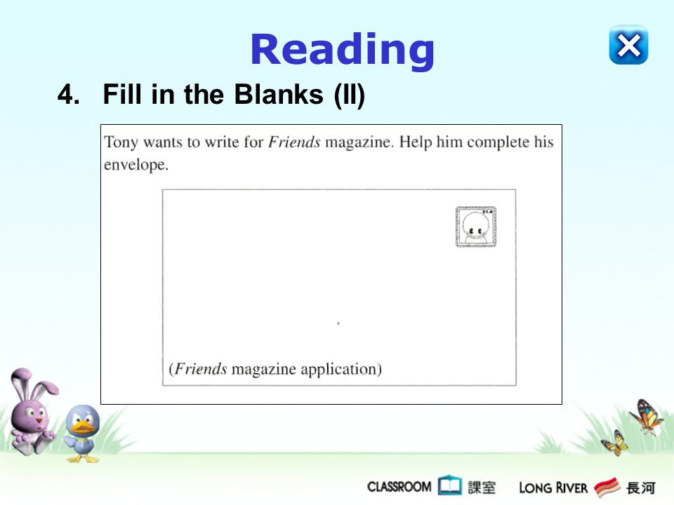 Reading 4. Fill in the Blanks (II)