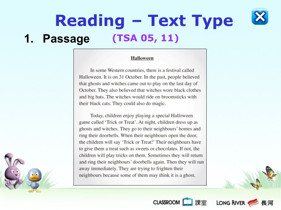 Reading – Text Type 1. Passage (TSA 05, 11)