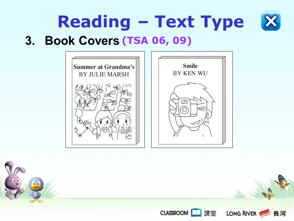 Reading – Text Type 3. Book Covers (TSA 06, 09)