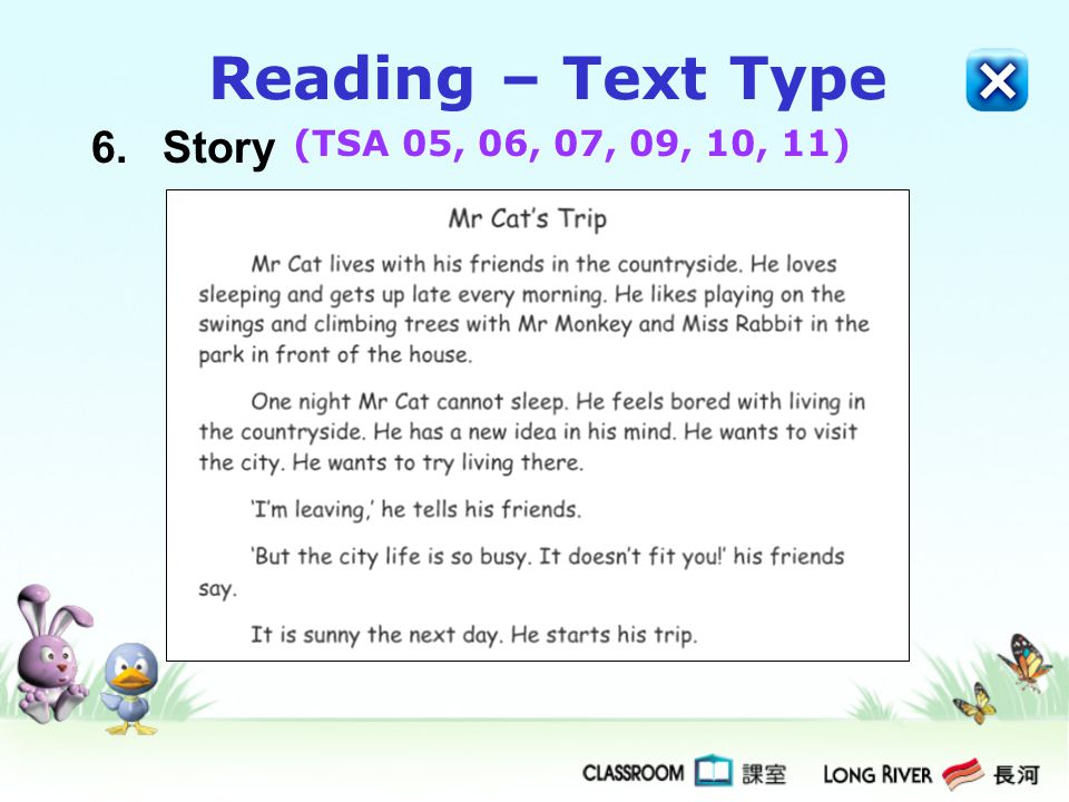 Reading – Text Type 6. Story (TSA 05, 06, 07, 09, 10, 11)