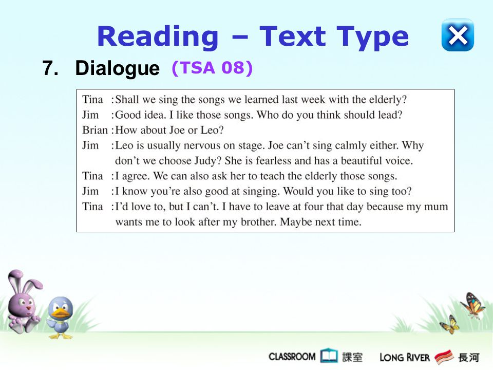 Reading – Text Type 7. Dialogue (TSA 08)