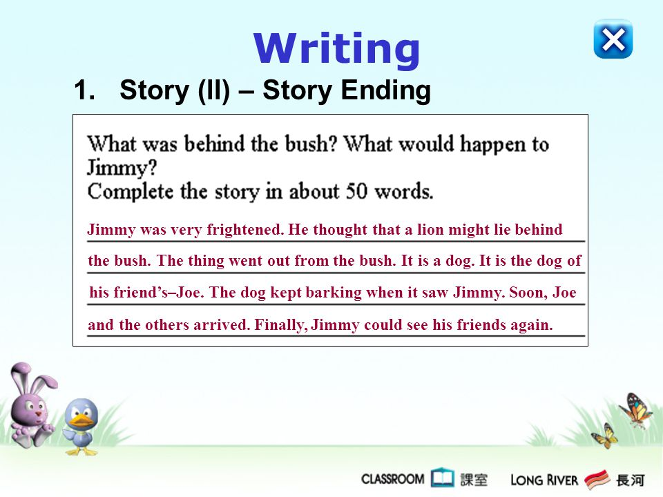 Writing 1. Story (ll) – Story Ending