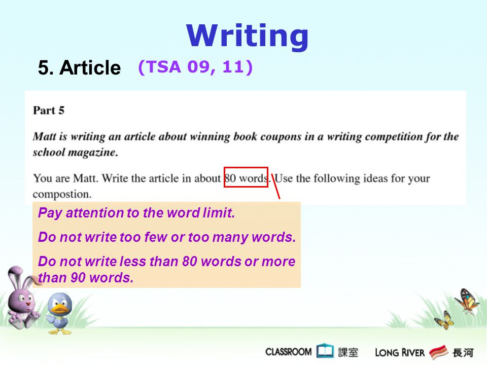 Writing 5. Article (TSA 09, 11) Pay attention to the word limit.