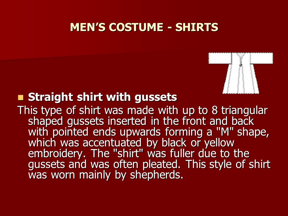 MEN'S COSTUME - SHIRTS Straight shirt with gussets.
