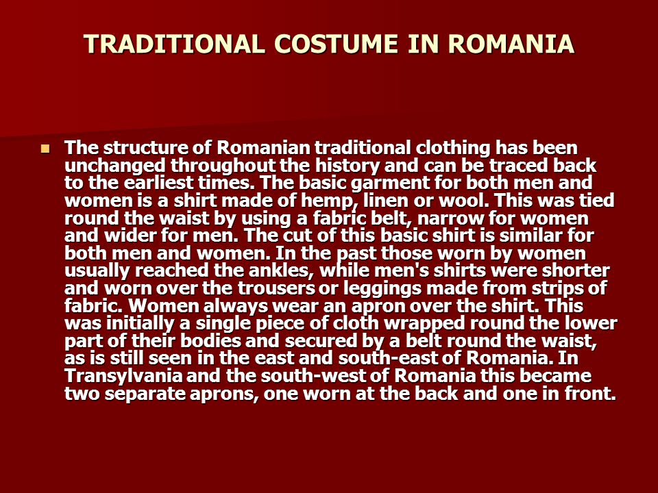 TRADITIONAL COSTUME IN ROMANIA