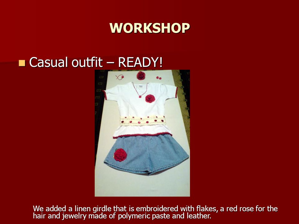 WORKSHOP Casual outfit – READY!