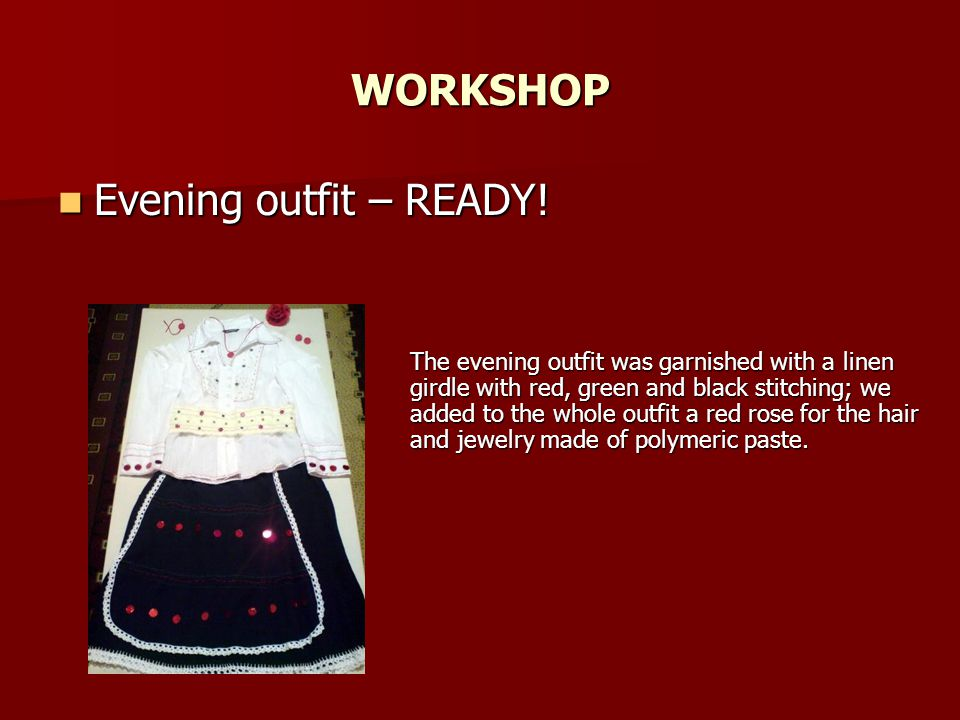 WORKSHOP Evening outfit – READY!
