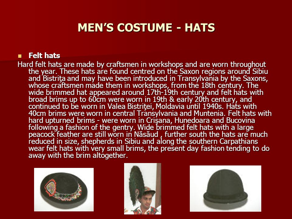 MEN'S COSTUME - HATS Felt hats
