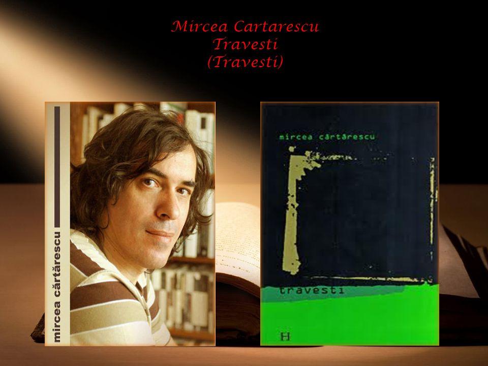 Mircea Cartarescu Travesti (Travesti)