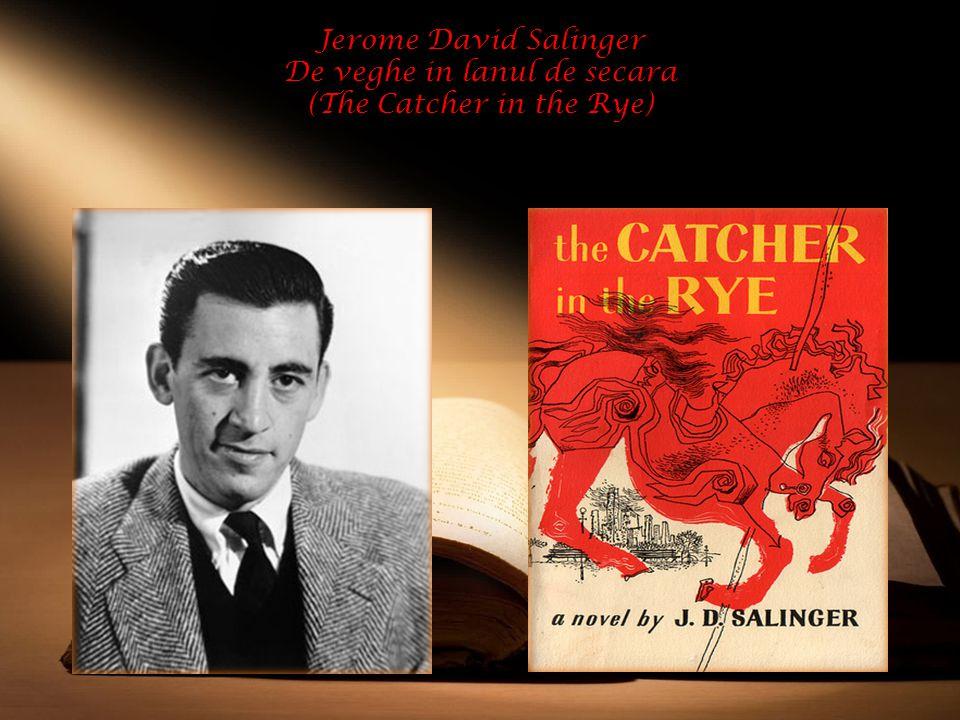 Jerome David Salinger De veghe in lanul de secara (The Catcher in the Rye)