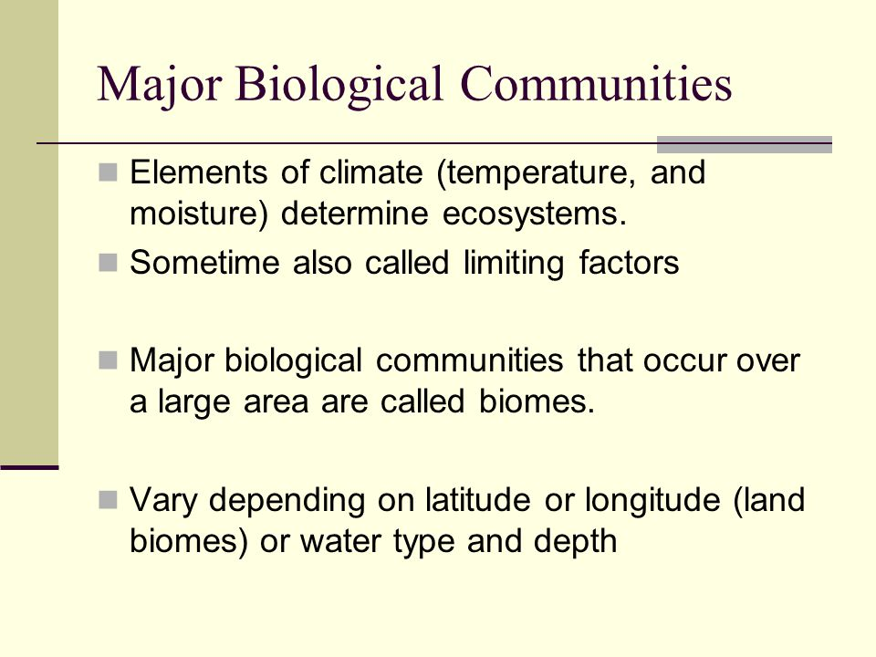 Major Biological Communities