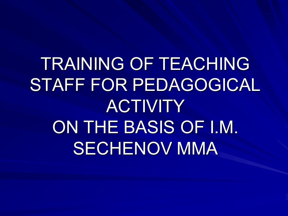 TRAINING OF TEACHING STAFF FOR PEDAGOGICAL ACTIVITY ON THE BASIS OF I