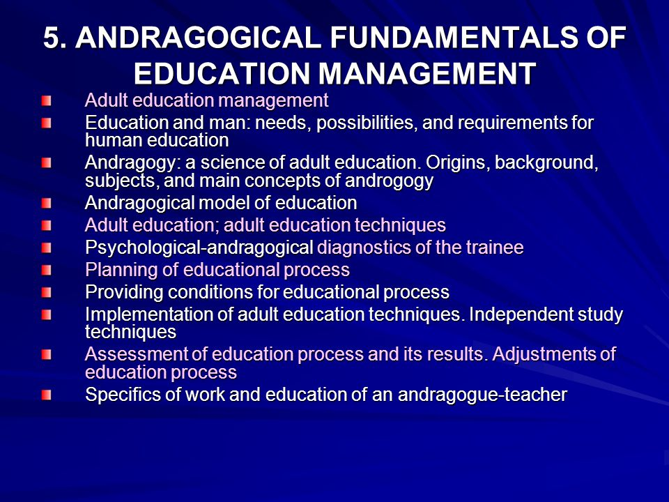 5. ANDRAGOGICAL FUNDAMENTALS OF EDUCATION MANAGEMENT