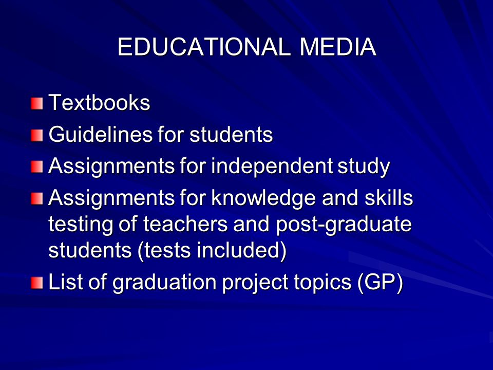 EDUCATIONAL MEDIA Textbooks Guidelines for students