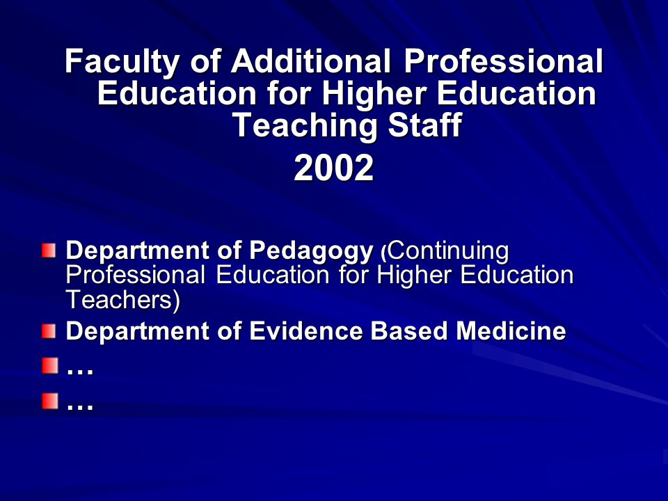 Faculty of Additional Professional Education for Higher Education Teaching Staff