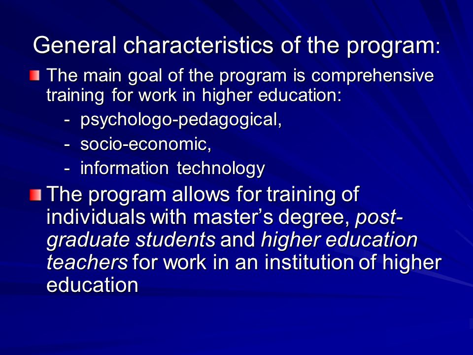 General characteristics of the program: