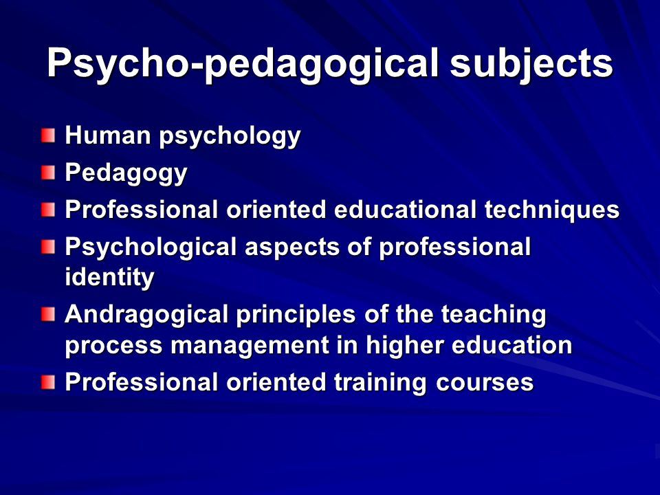 Psycho-pedagogical subjects