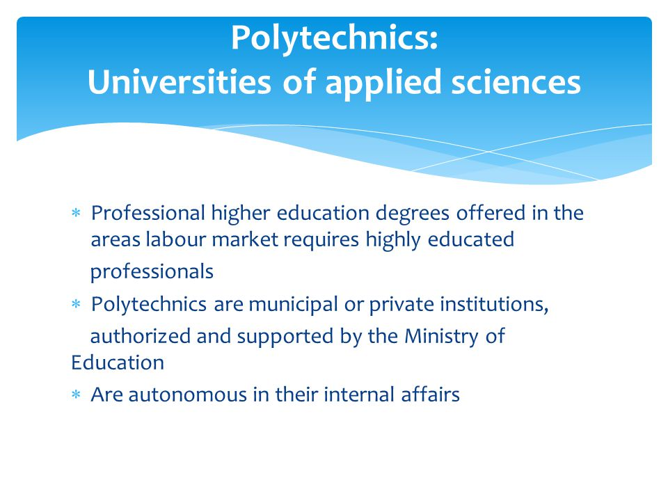 Polytechnics: Universities of applied sciences
