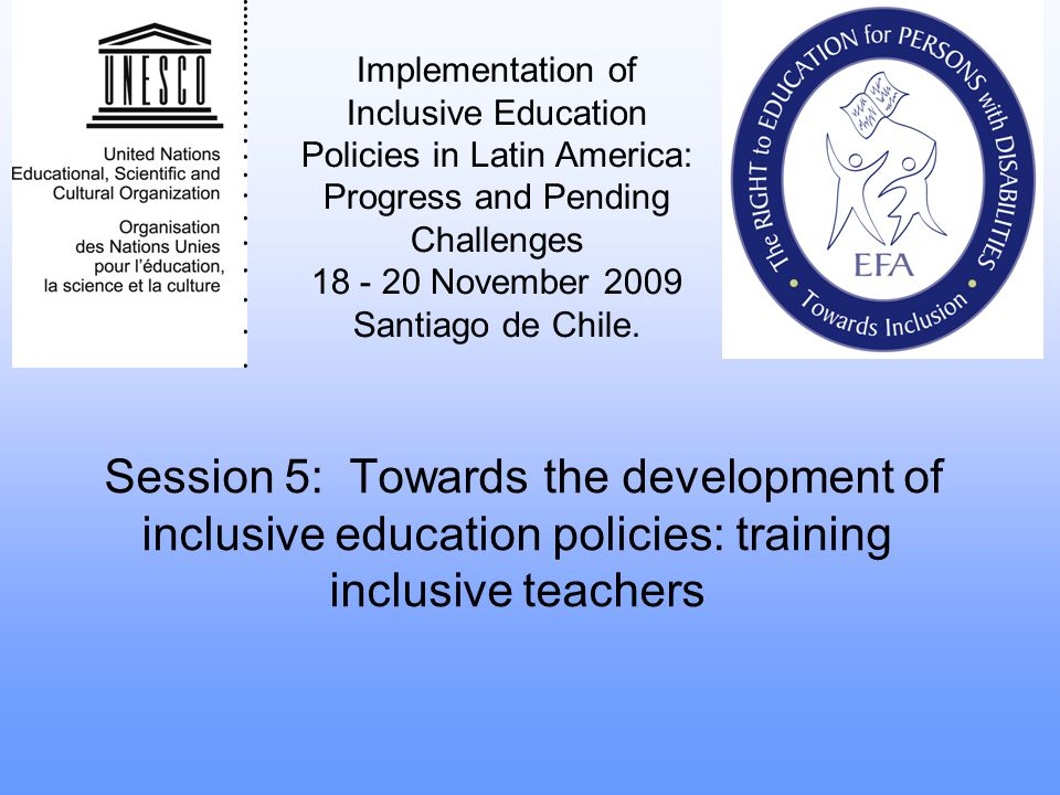 Implementation of Inclusive Education Policies in Latin America: Progress and Pending Challenges