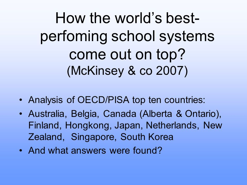 How the world's best-perfoming school systems come out on top