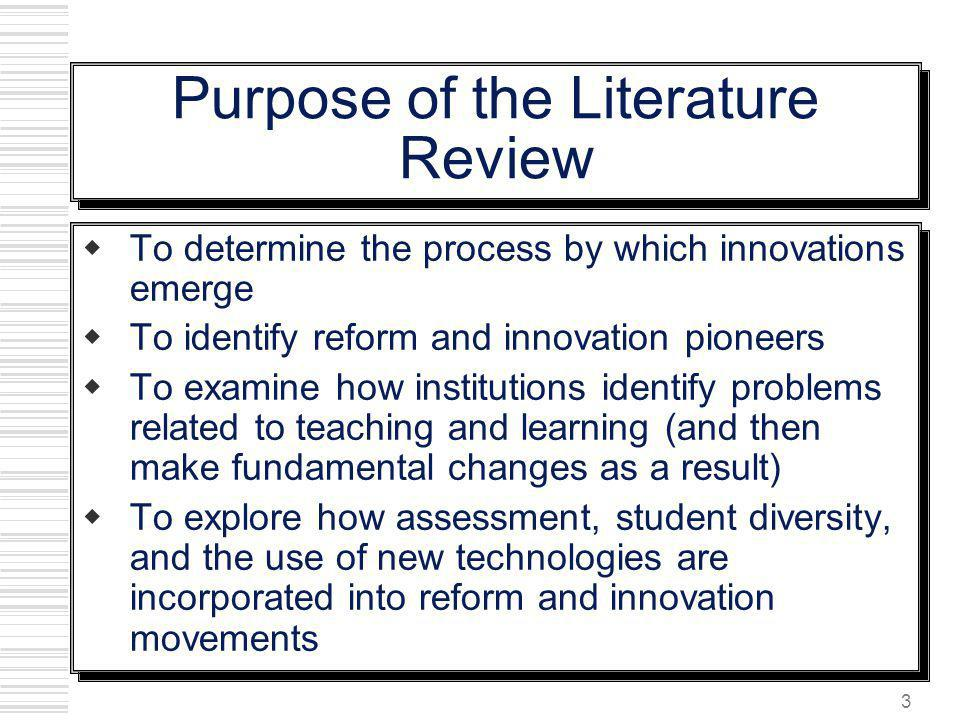 Purpose of the Literature Review
