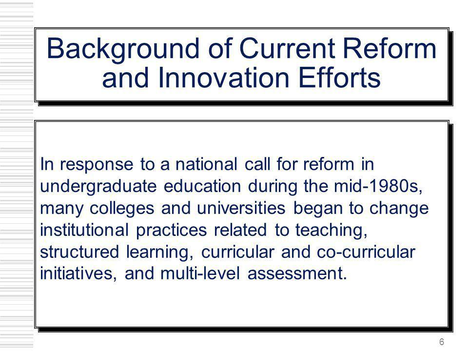 Background of Current Reform and Innovation Efforts