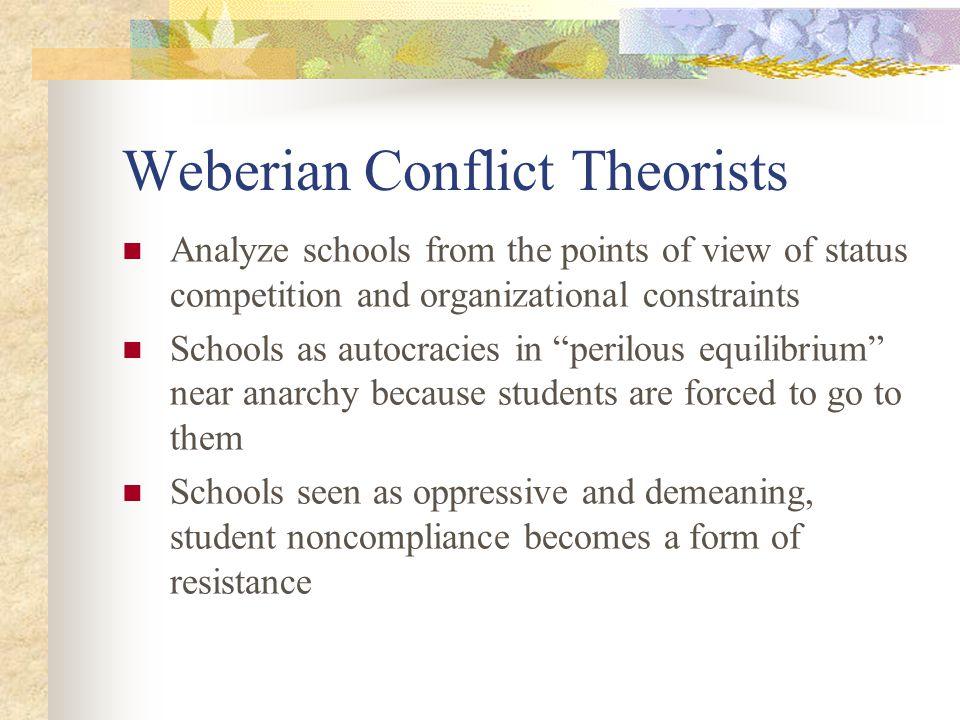 Weberian Conflict Theorists