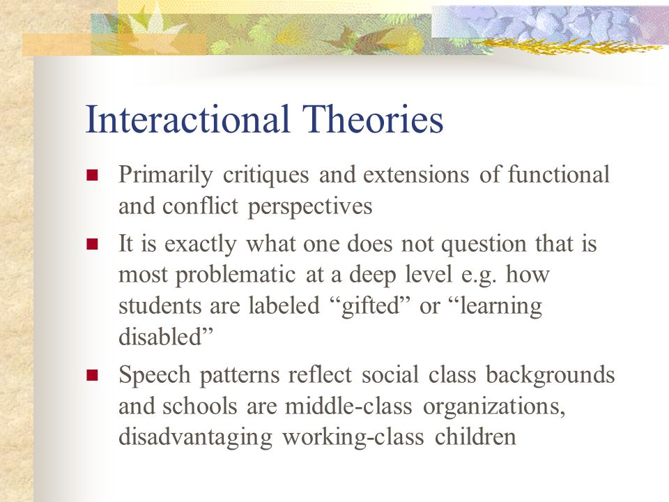 Interactional Theories