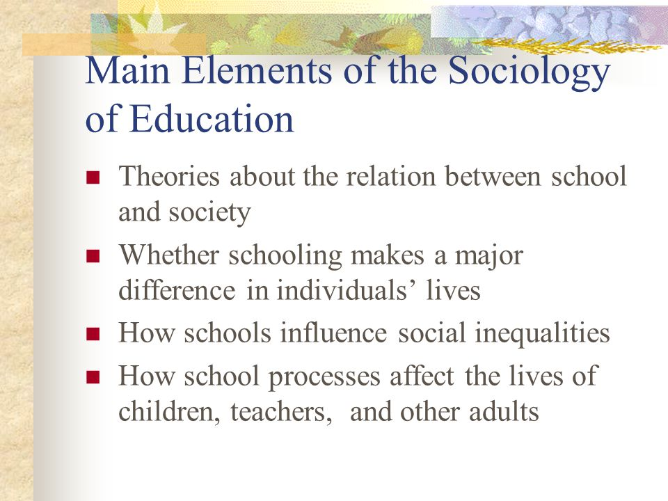 Main Elements of the Sociology of Education
