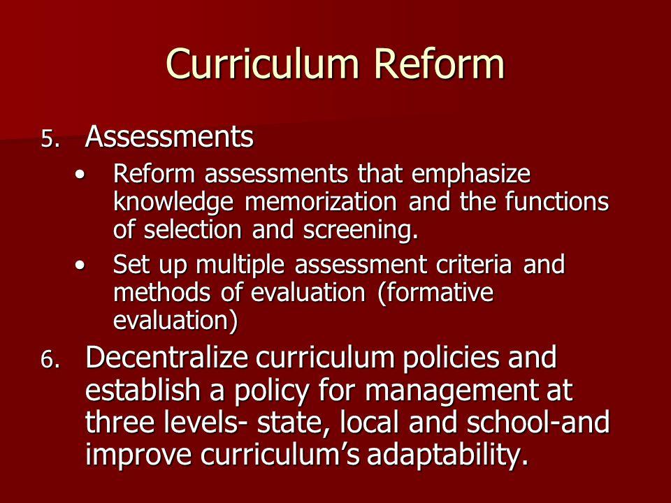 Curriculum Reform Assessments