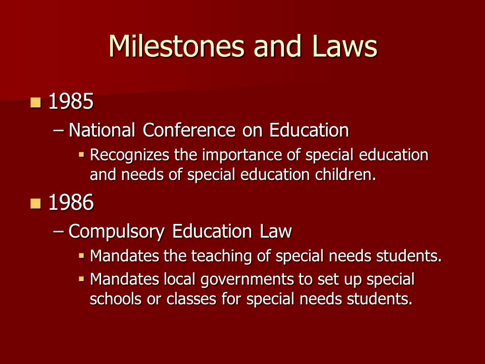 Milestones and Laws 1985 1986 National Conference on Education