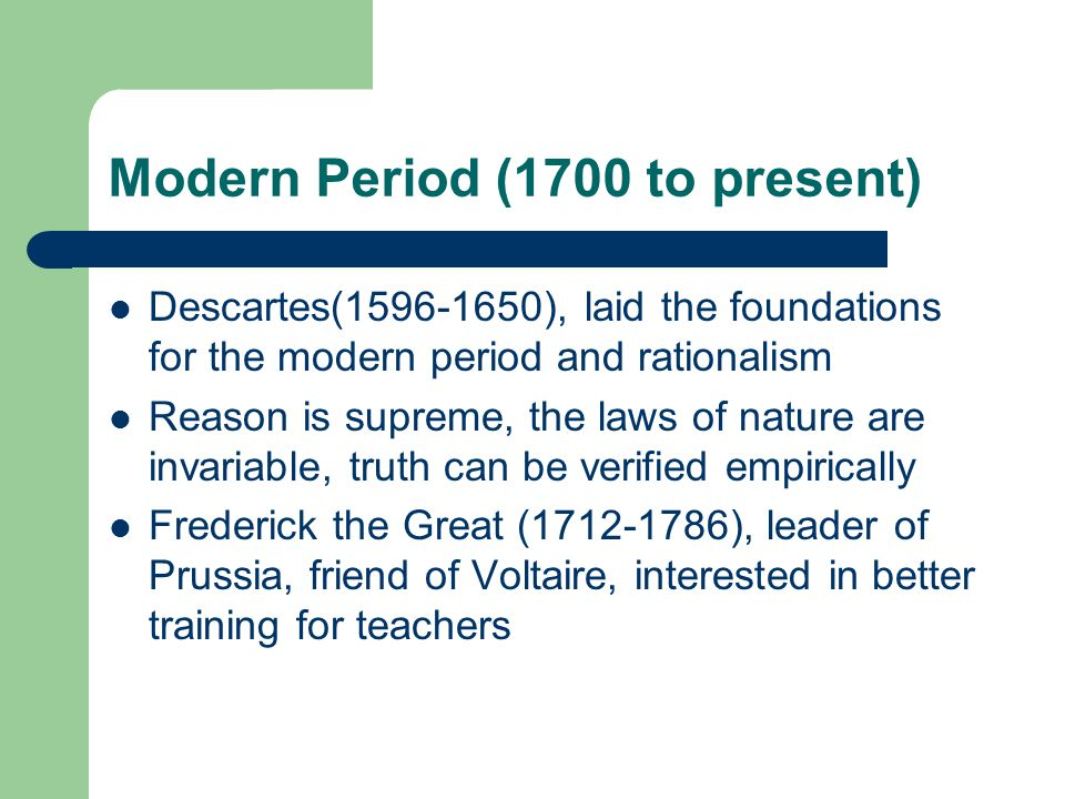 Modern Period (1700 to present)